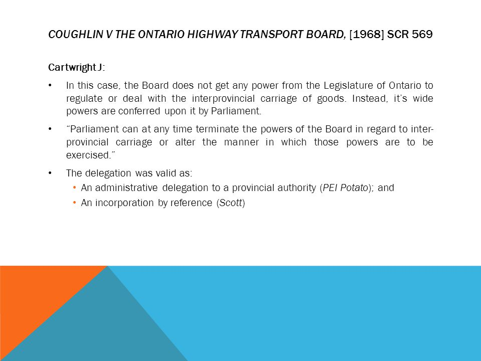 Coughlin v The Ontario Highway Transport Board, [1968] SCR 569